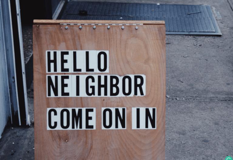 8 Qualities of a Good Neighbor - Hello Neighbor Sign